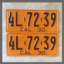 1930 California YOM License Plates For Sale - Repainted Vintage Pair 4L7239
