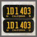 1951 California YOM License Plates For Sale - Restored Vintage Pair 1D1403
