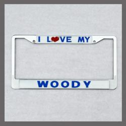 I Love My Woody License Plate Frame